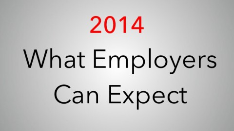 Wage and Hour Suits and More: What Employers Should Expect in 2014